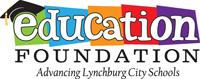 Education Foundation - Advancing Lynchburg City Schools