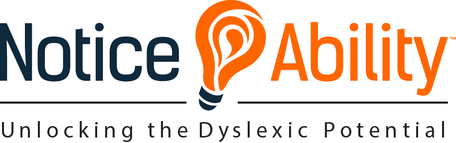 NoticeAbility - Dyslexic Before It Was Cool